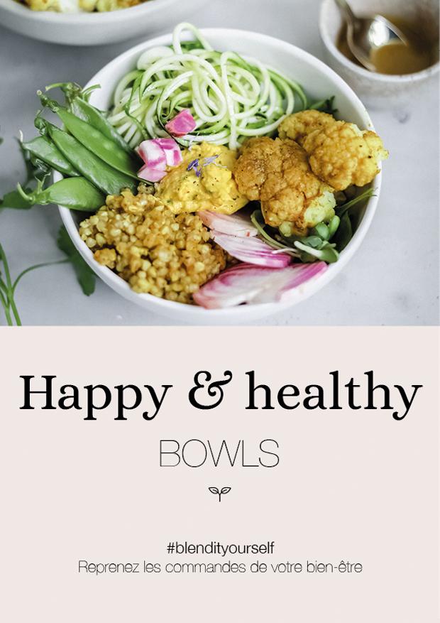 Guide #2 - Happy & Healthy bowls